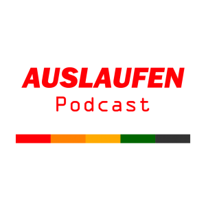Auslaufen Podcast